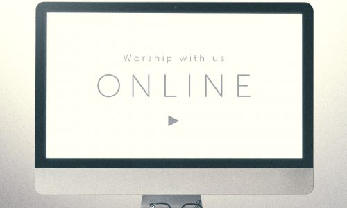 Online Worship – March 28th/29th, 2020