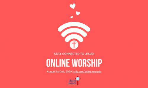 Online Worship – August 1st/2nd, 2020