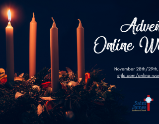 Online Worship Available Now – November 28th/29th, 2020