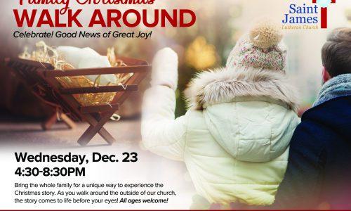 Family Christmas Walk Around – December 23rd, 2020